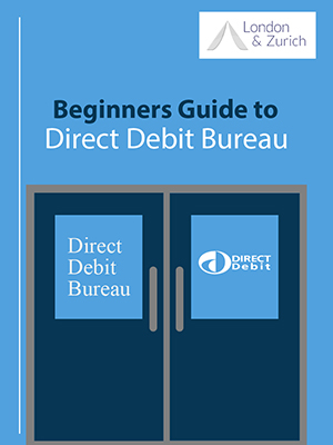 A Beginner's Guide to Direct Debit Bureau Guide