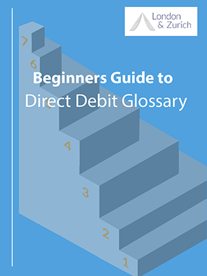 A Beginner's Guide: Direct Debit Glossary Guide